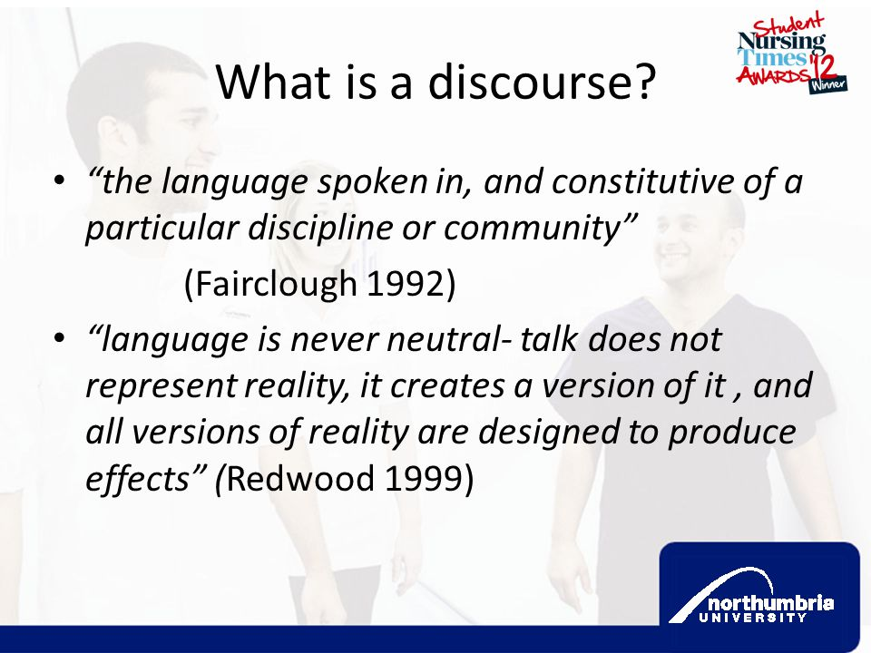 What is a discourse the language spoken in, and constitutive of a particular discipline or community