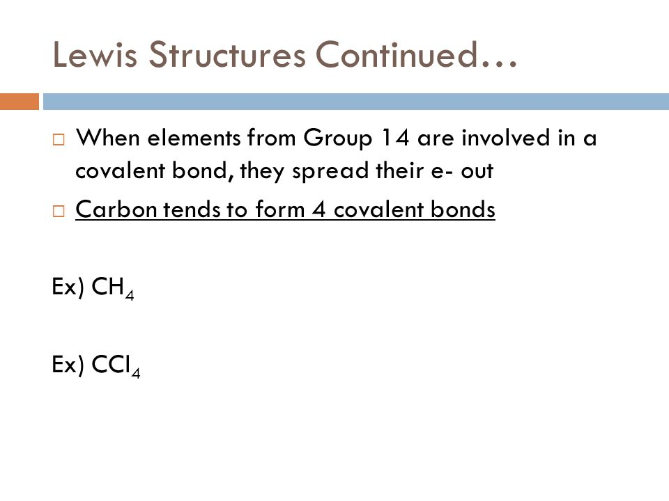 Lewis Structures Continued…