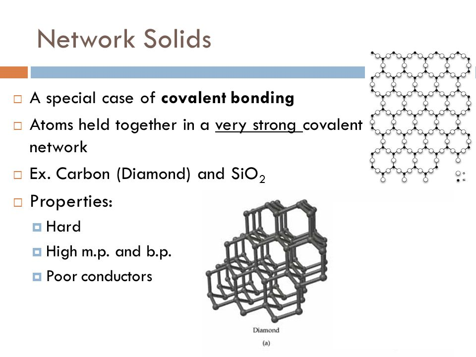 Network Solids Properties: A special case of covalent bonding