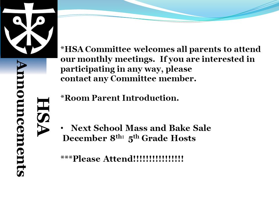 Announcements HSA Next School Mass and Bake Sale