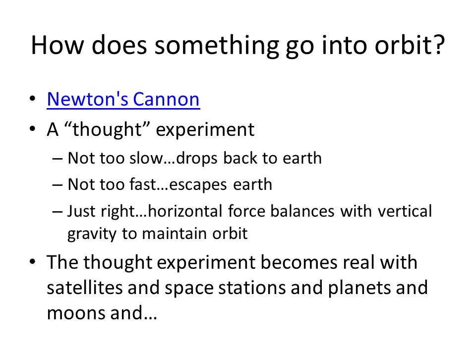 How does something go into orbit