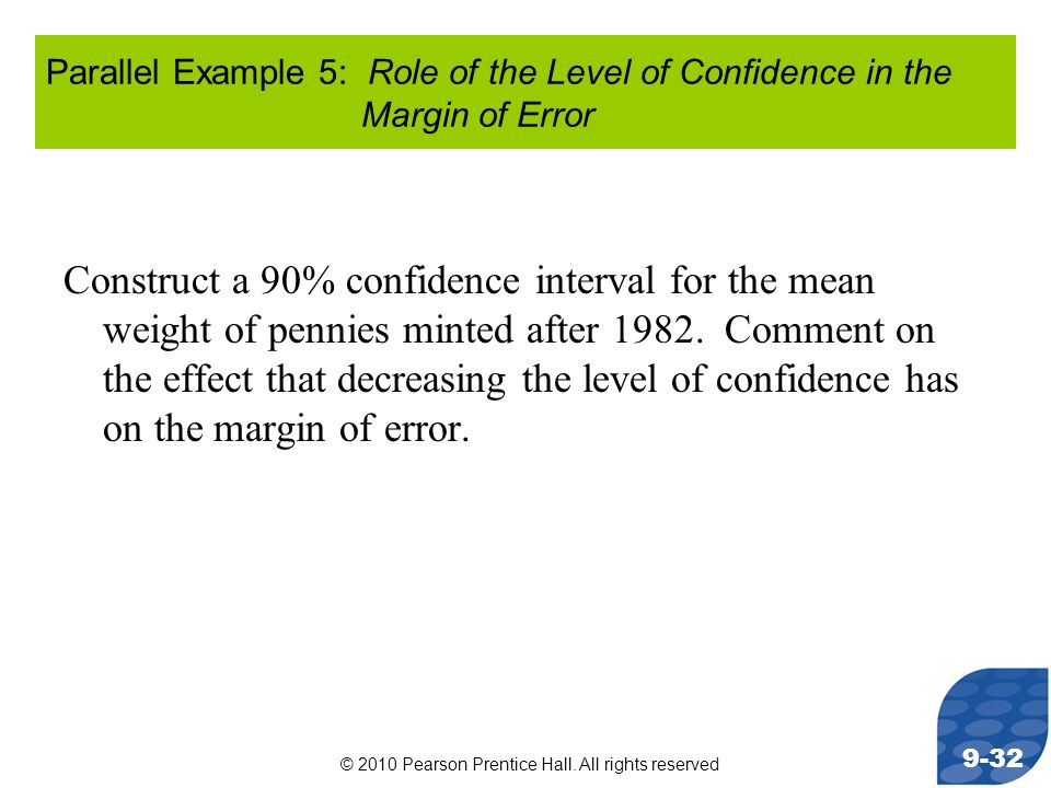 Parallel Example 5: Role of the Level of Confidence in the