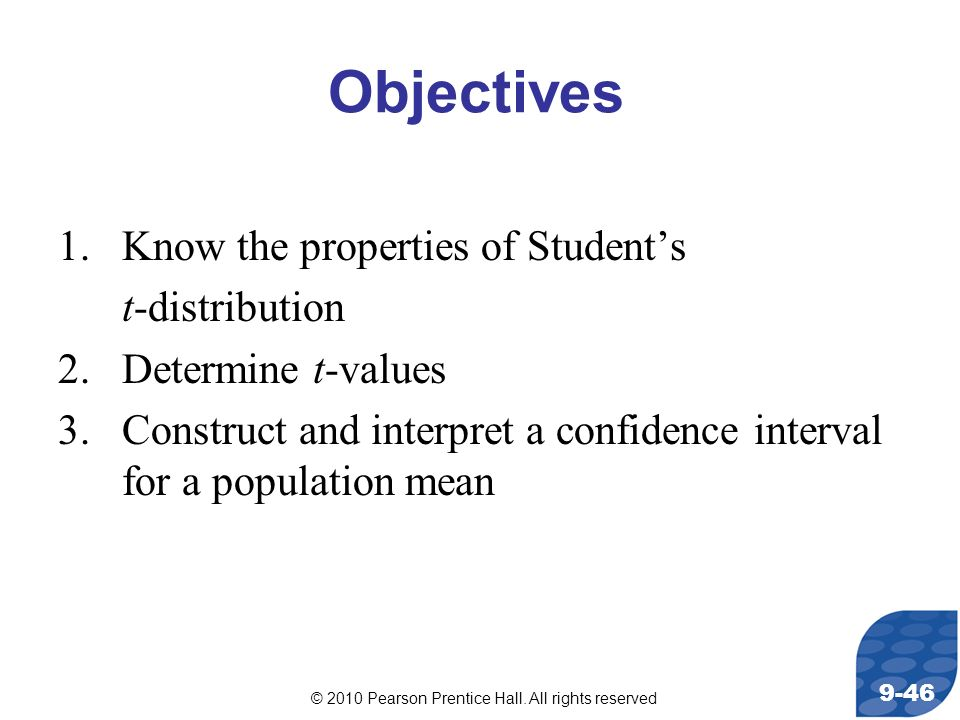Objectives Know the properties of Student's t-distribution