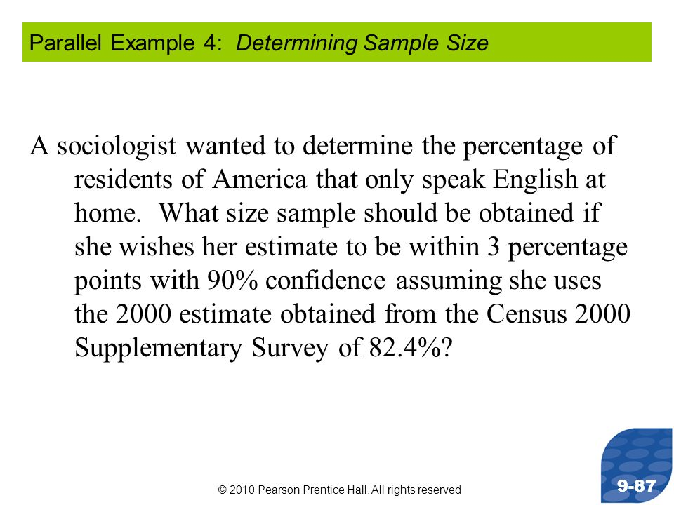 Parallel Example 4: Determining Sample Size