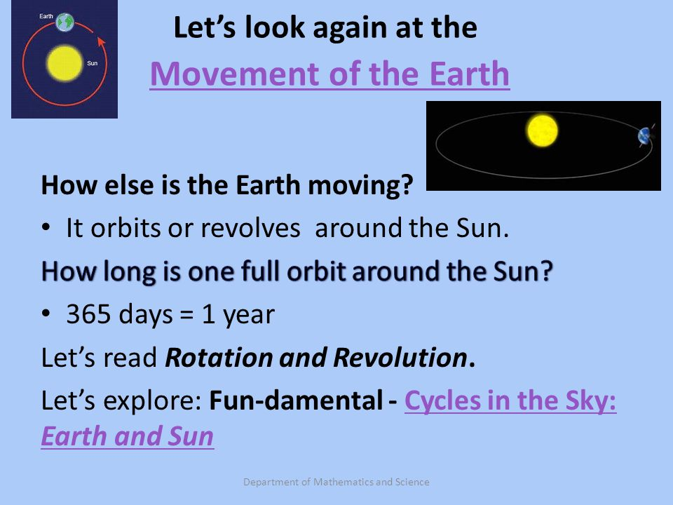 Let's look again at the Movement of the Earth
