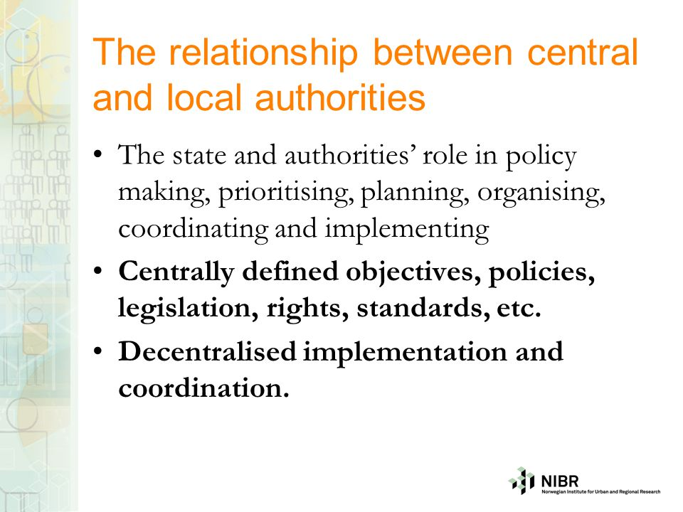 The relationship between central and local authorities