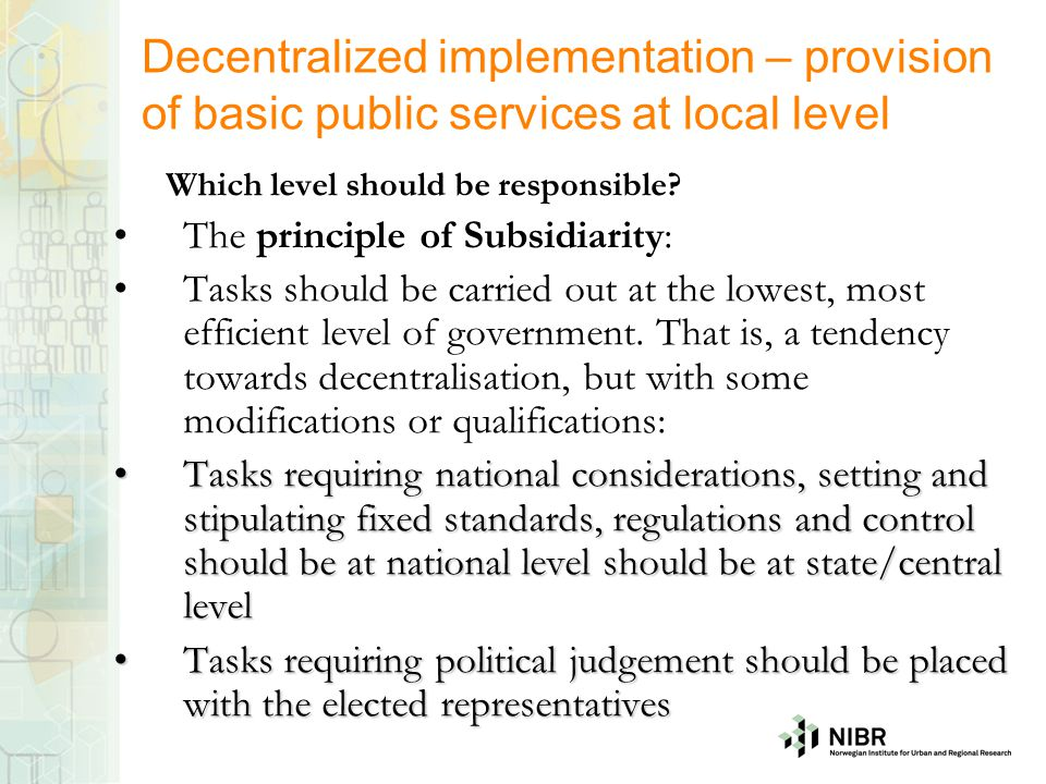 Decentralized implementation – provision of basic public services at local level