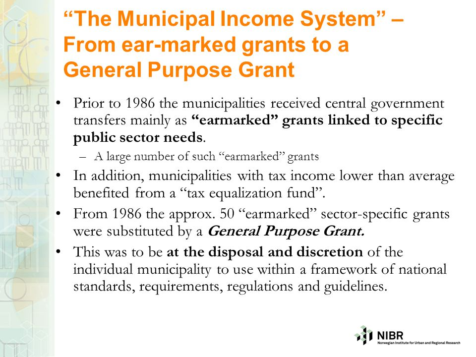 The Municipal Income System – From ear-marked grants to a General Purpose Grant
