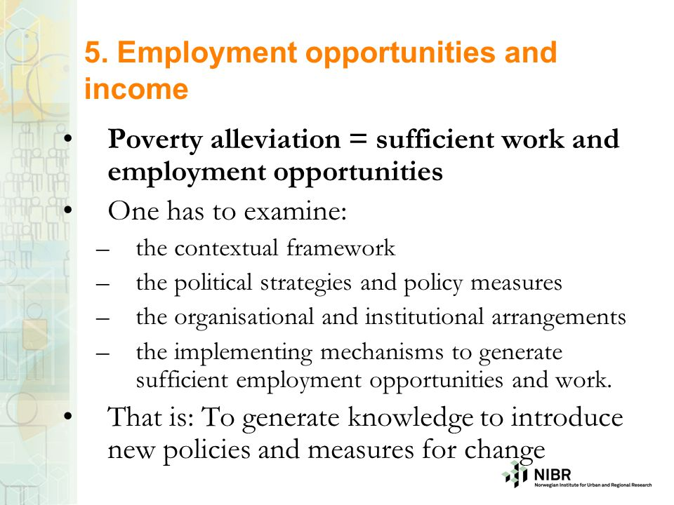 5. Employment opportunities and income