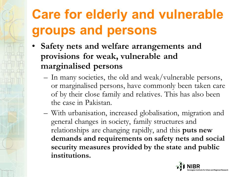 Care for elderly and vulnerable groups and persons