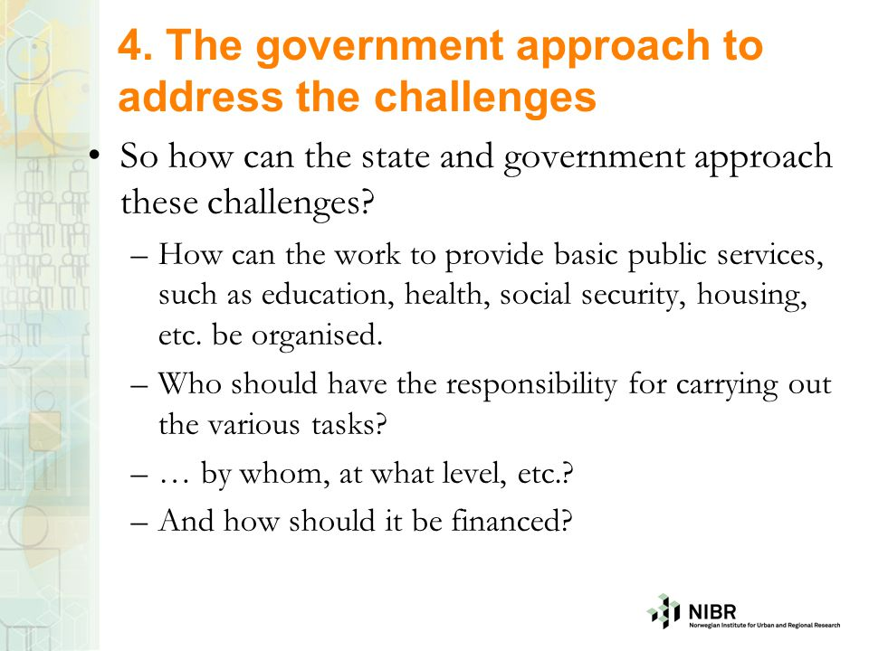 4. The government approach to address the challenges