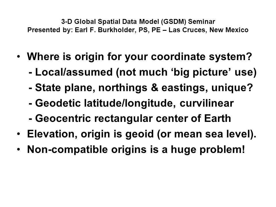 Where is origin for your coordinate system