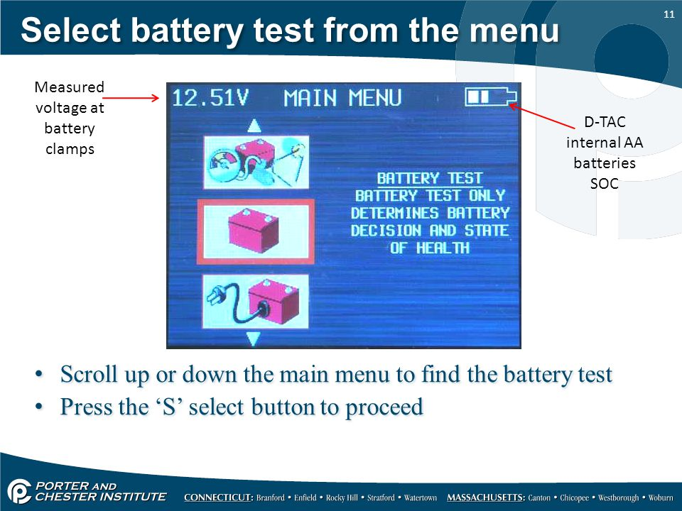 Select battery test from the menu