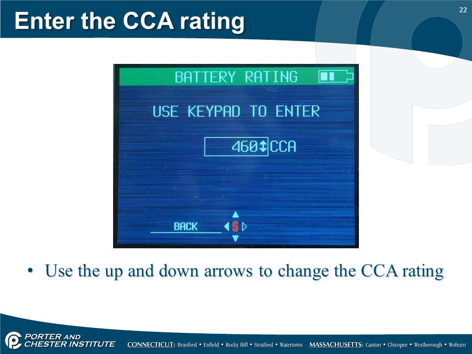 Enter the CCA rating Use the up and down arrows to change the CCA rating