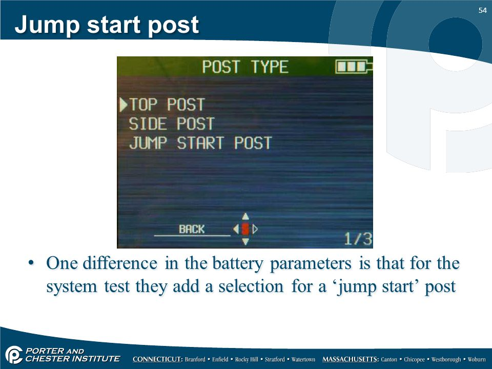 Jump start post One difference in the battery parameters is that for the system test they add a selection for a 'jump start' post.