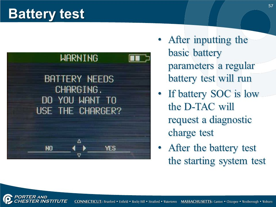 Battery test After inputting the basic battery parameters a regular battery test will run.