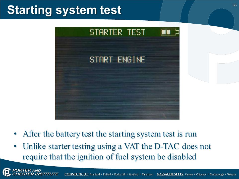 Starting system test After the battery test the starting system test is run.