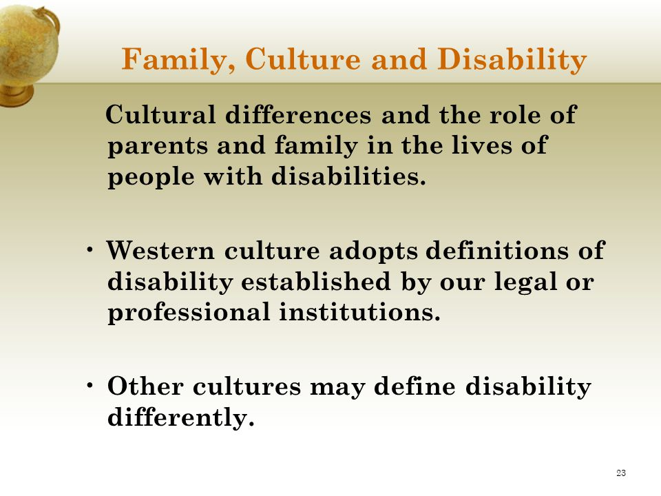 Family, Culture and Disability