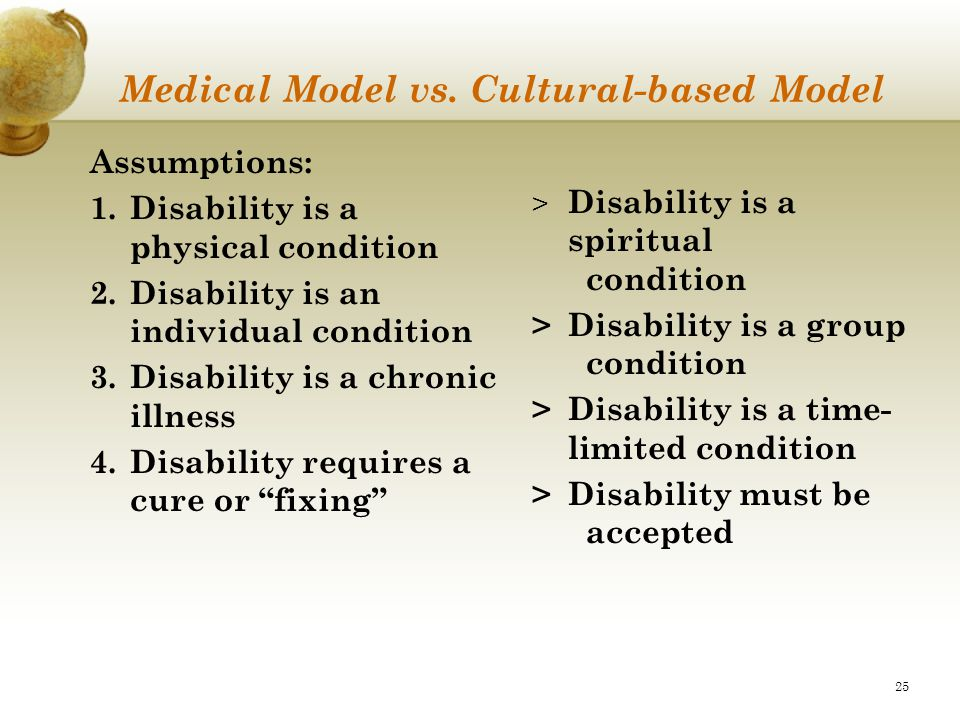 Medical Model vs. Cultural-based Model