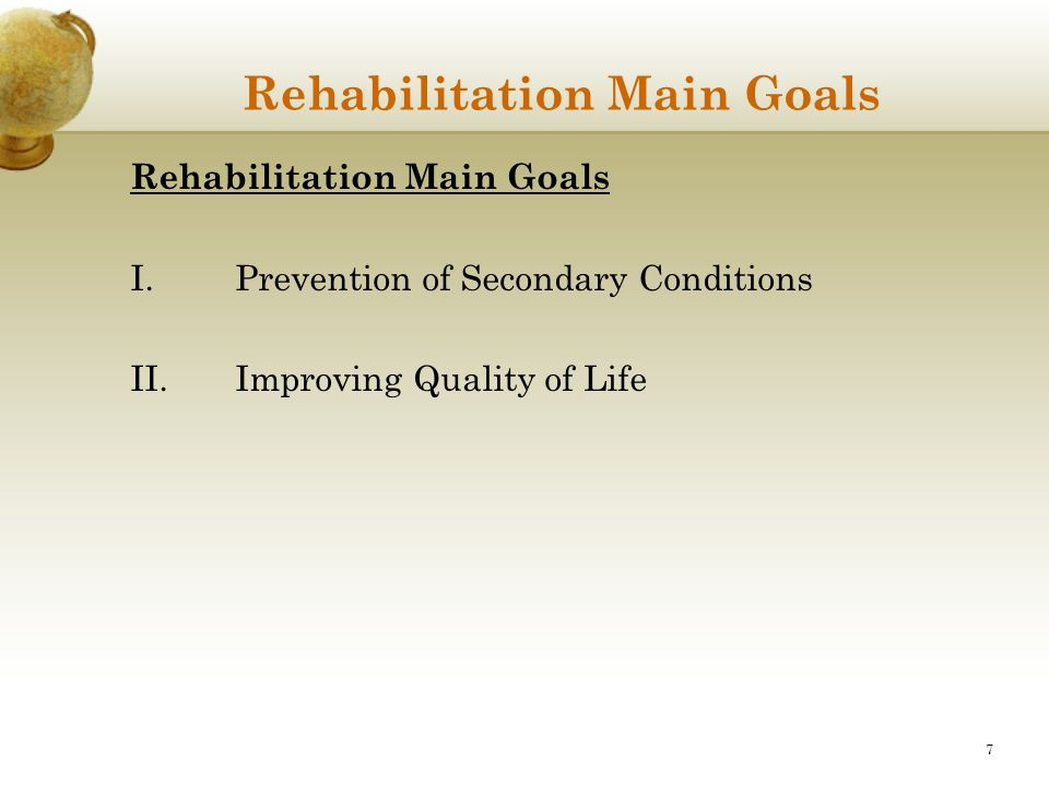 Rehabilitation Main Goals