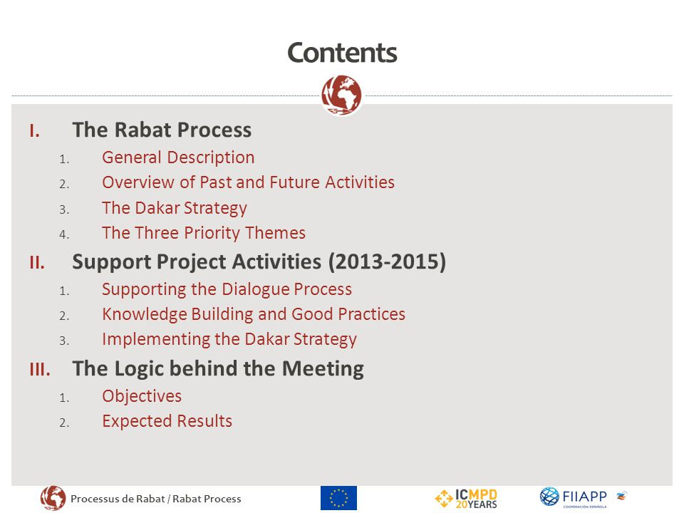 Contents The Rabat Process Support Project Activities ( )