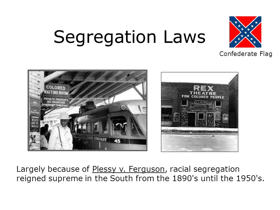 Segregation Laws Confederate Flag. racial segregation,