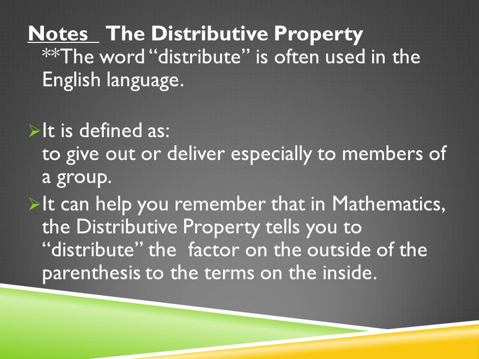 Notes The Distributive Property
