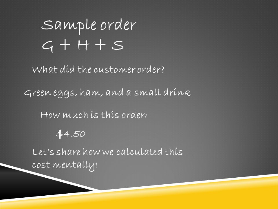 Sample order G + H + S What did the customer order