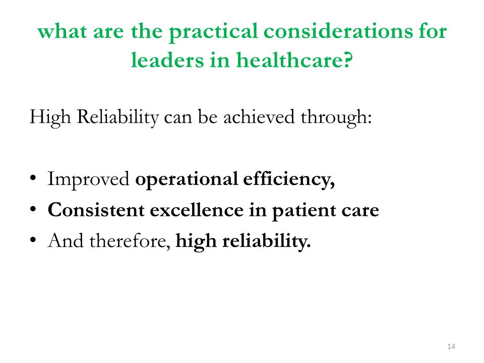 what are the practical considerations for leaders in healthcare