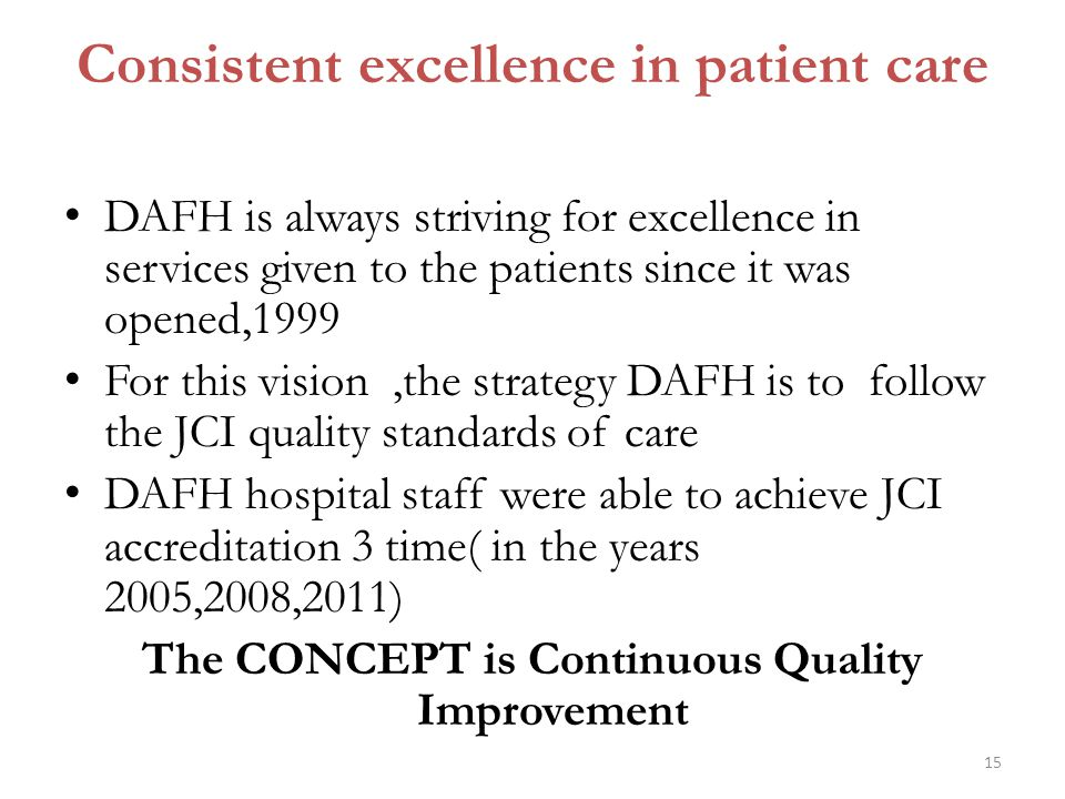 Consistent excellence in patient care