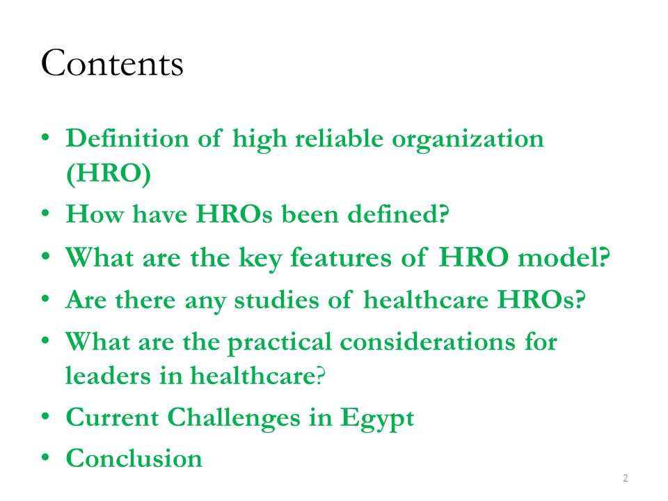Contents What are the key features of HRO model