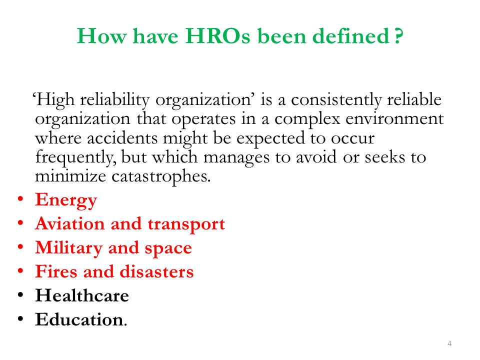 How have HROs been defined
