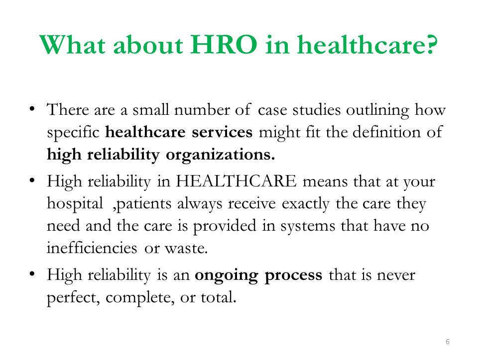 What about HRO in healthcare