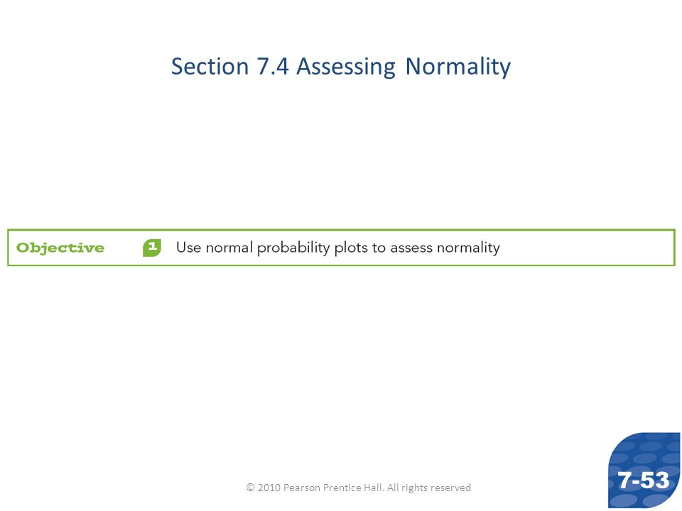 Section 7.4 Assessing Normality
