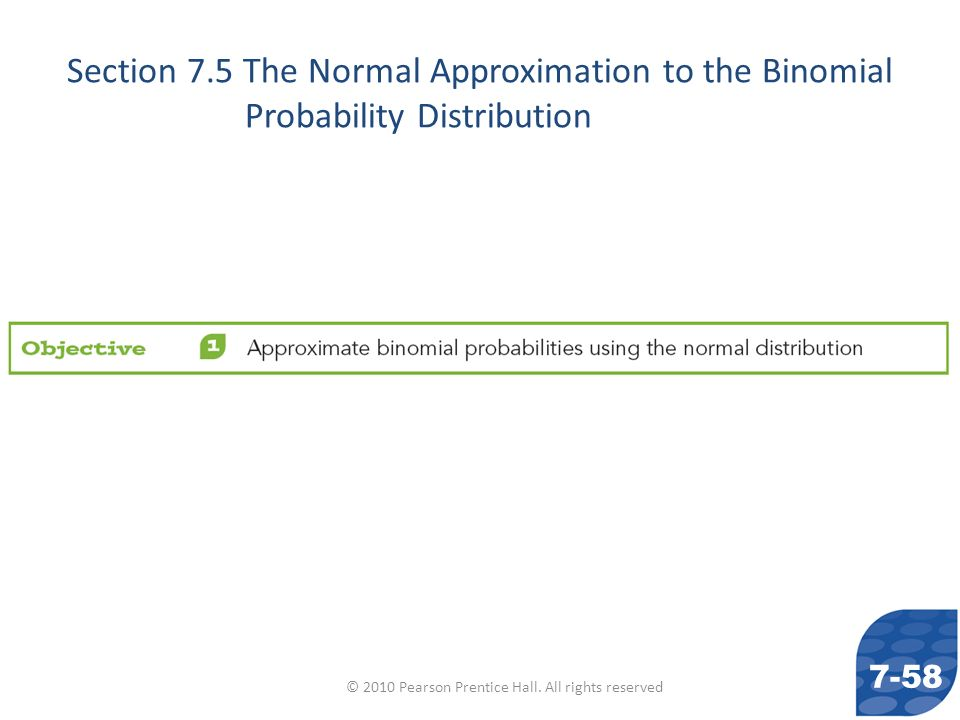 Section 7.5 The Normal Approximation to the Binomial