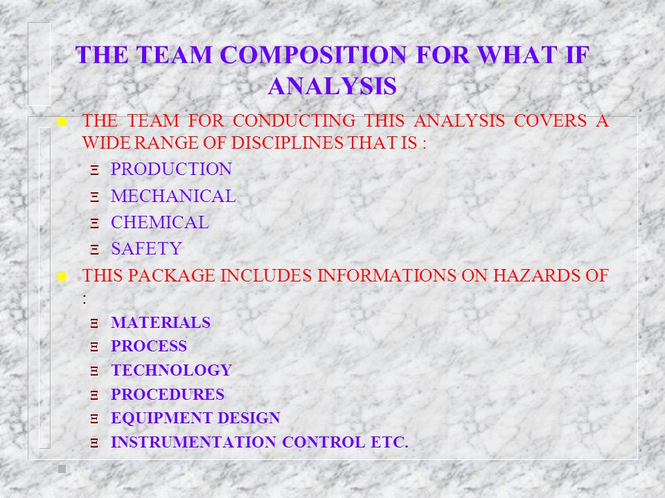 THE TEAM COMPOSITION FOR WHAT IF ANALYSIS