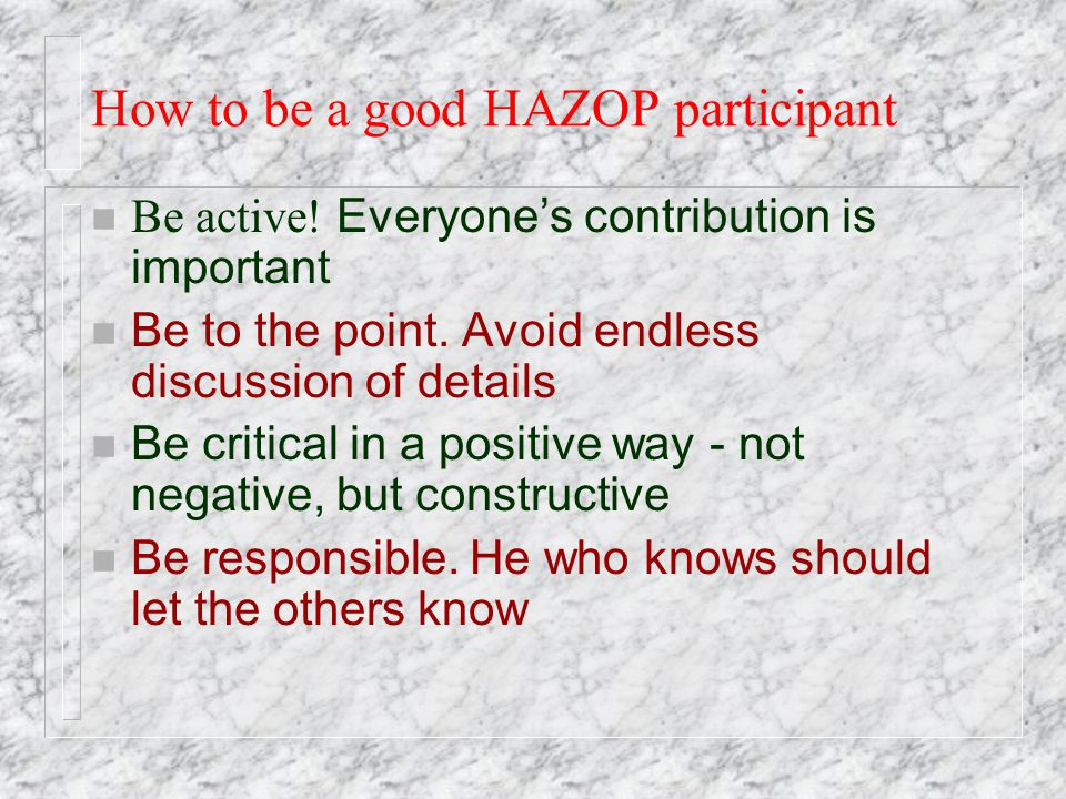 How to be a good HAZOP participant