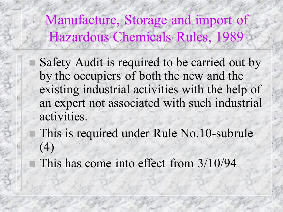 Manufacture, Storage and import of Hazardous Chemicals Rules, 1989