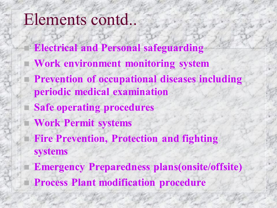 Elements contd.. Electrical and Personal safeguarding