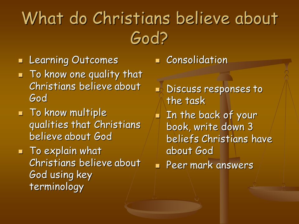 What do Christians believe about God