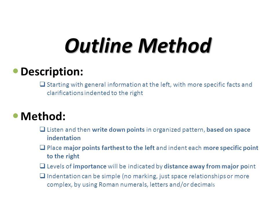 Outline Method Description: Method: