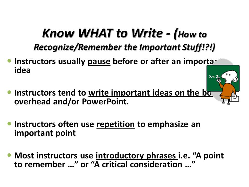Know WHAT to Write - (How to Recognize/Remember the Important Stuff! !)