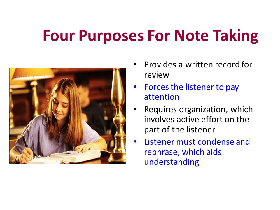 Four Purposes For Note Taking