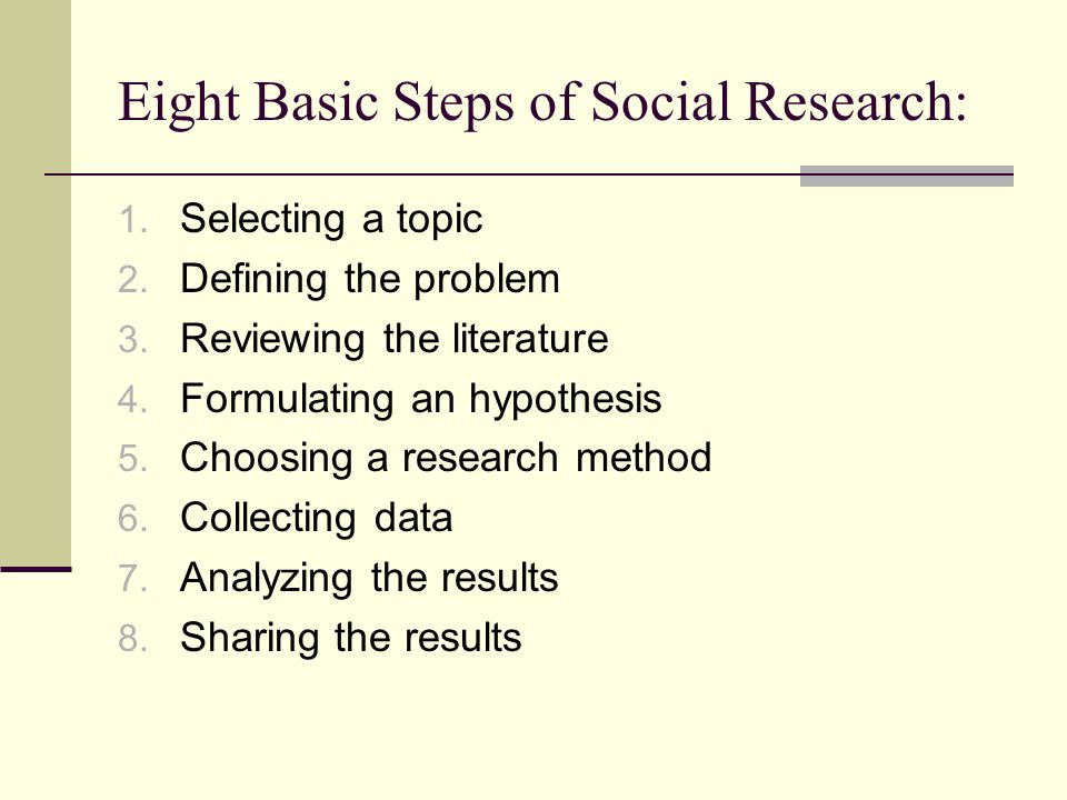 Eight Basic Steps of Social Research: