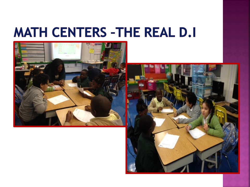 Math Centers –The real D.I
