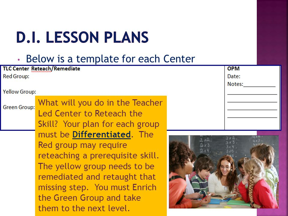D.I. Lesson Plans Below is a template for each Center