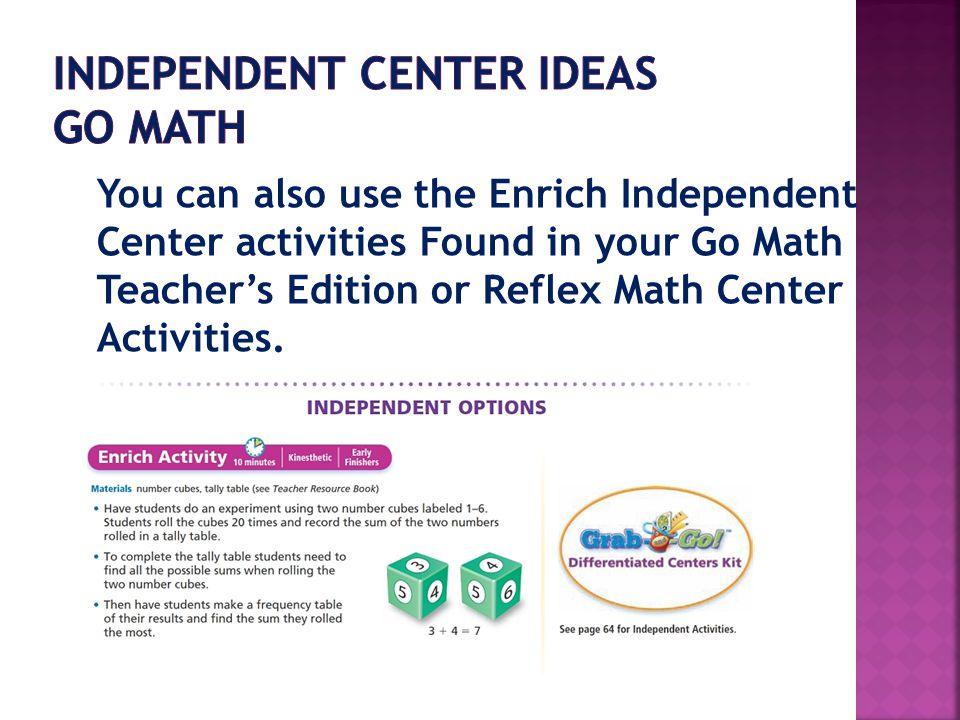 Independent Center Ideas Go Math