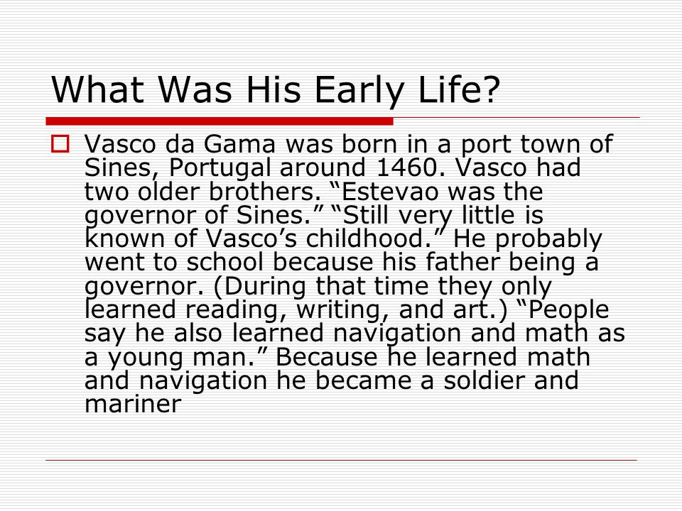 What Was His Early Life