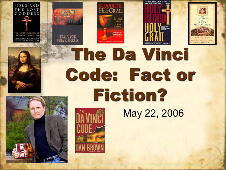 The Da Vinci Code: Fact or Fiction