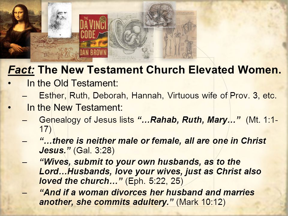 Fact: The New Testament Church Elevated Women.